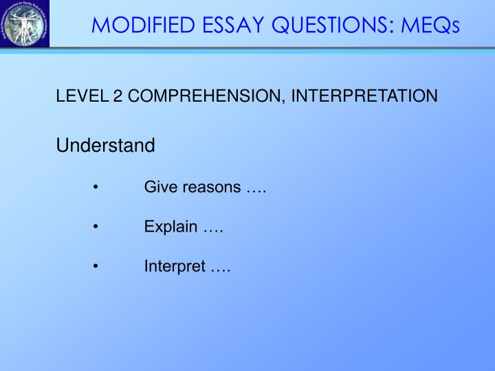 MODIFIED ESSAY QUESTIONS: MEQs