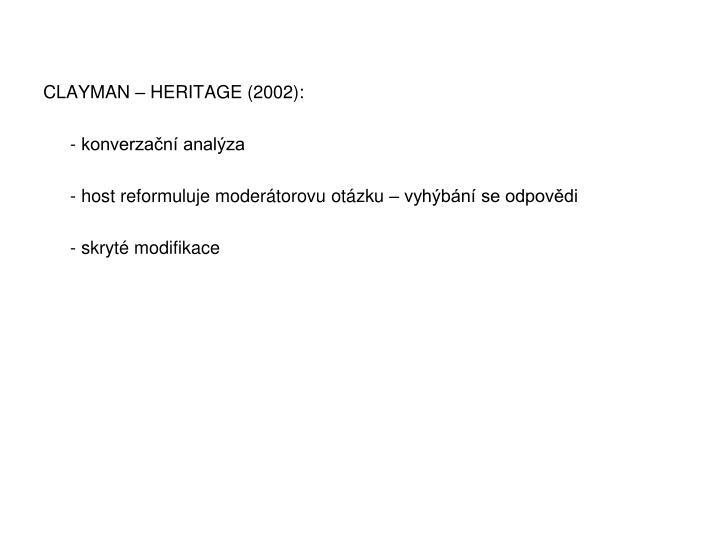 CLAYMAN – HERITAGE (2002):