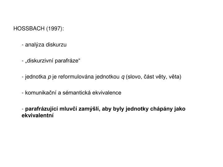 HOSSBACH (1997):