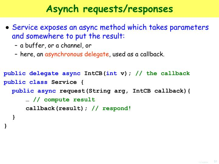Asynch requests/responses
