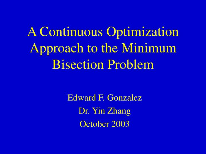 A continuous optimization approach to the minimum bisection problem