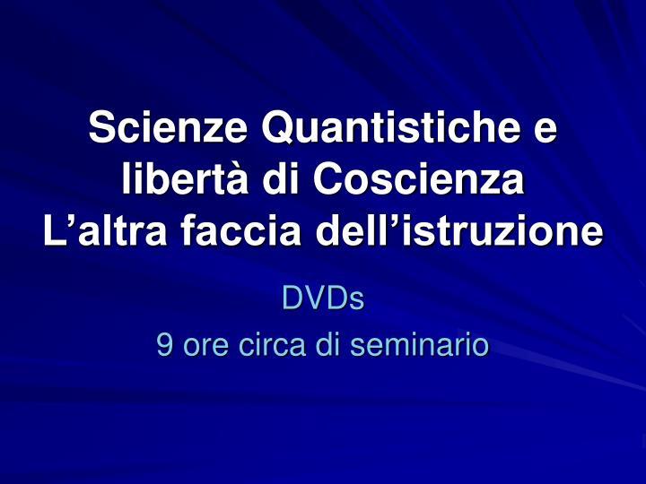 Scienze Quantistiche e
