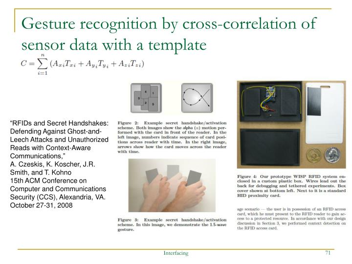 Gesture recognition by cross-correlation of sensor data with a template