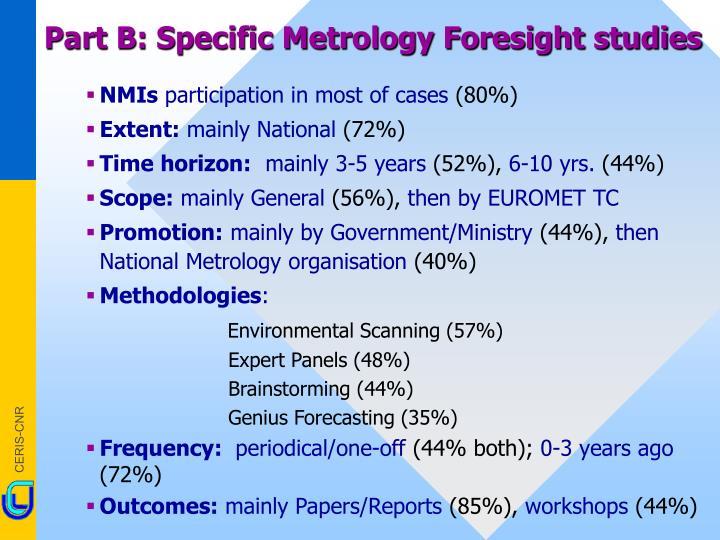 Part B: Specific Metrology Foresight studies