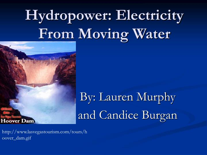 hydropower electricity from moving water n.