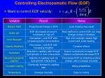 controlling electroosmotic flow eof