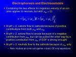 electrophoresis and electroosmosis