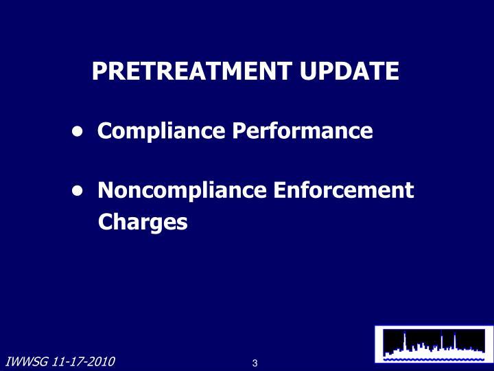 PRETREATMENT UPDATE