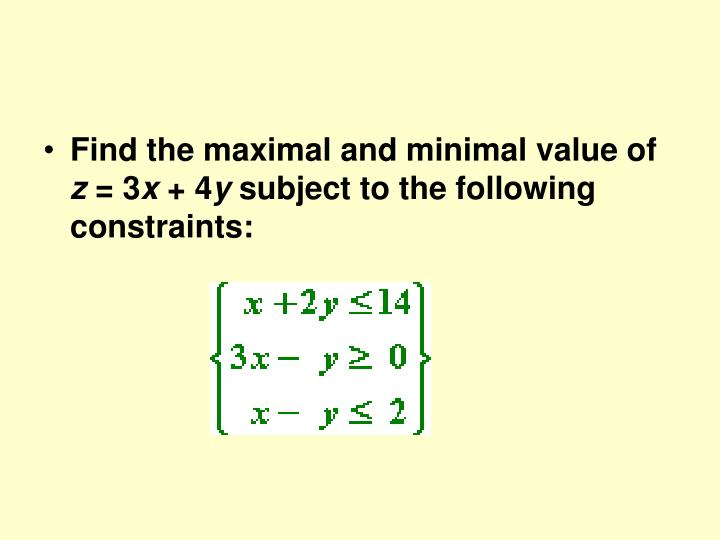 Find the maximal and minimal value of