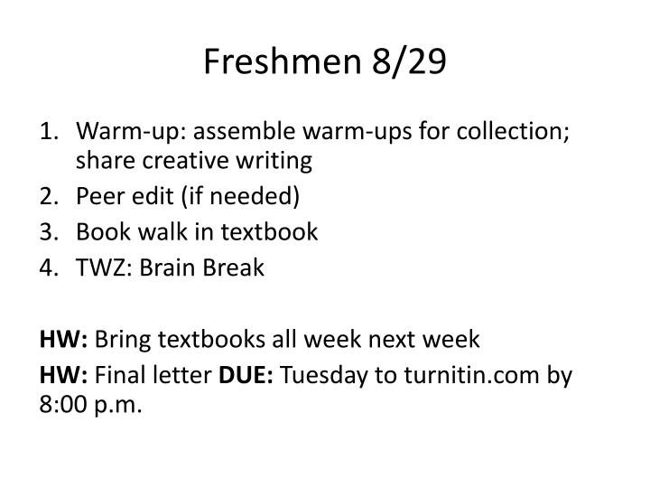 Freshmen 8 29
