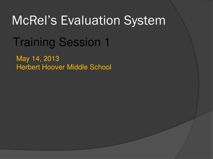 mcrel s evaluation system