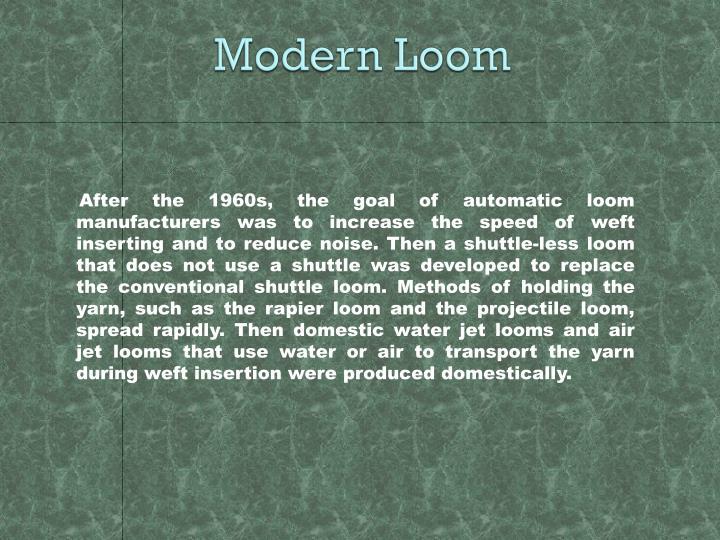 Modern Loom