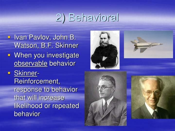 2) Behavioral