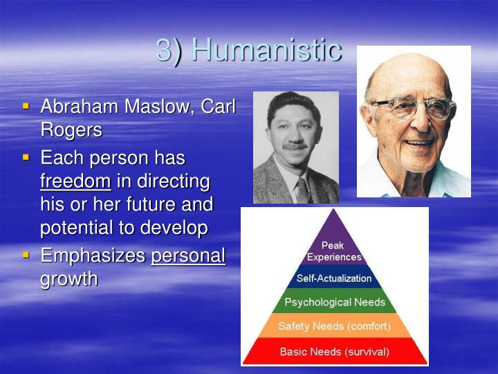 3) Humanistic