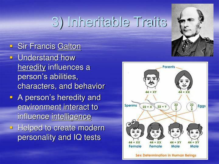 3) Inheritable Traits