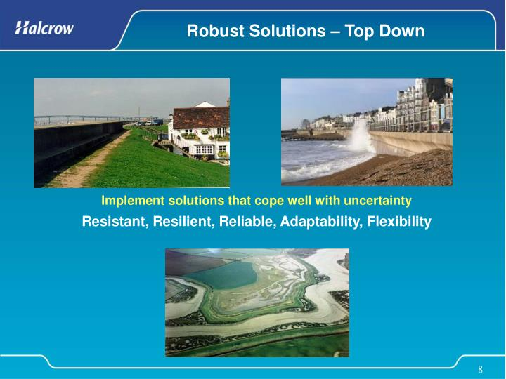 Robust Solutions – Top Down