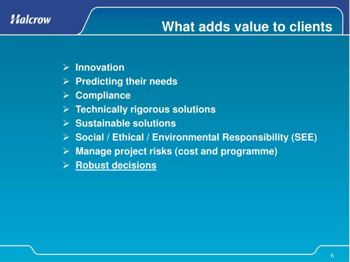 What adds value to clients