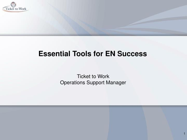 Essential Tools for EN Success