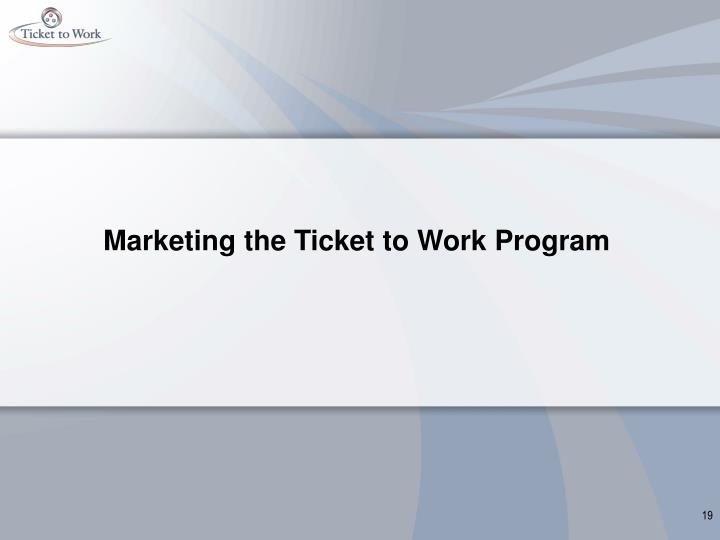 Marketing the Ticket to Work Program