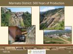 marmato district 500 years of production