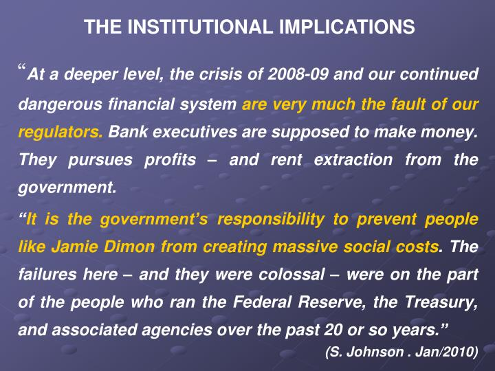THE INSTITUTIONAL IMPLICATIONS