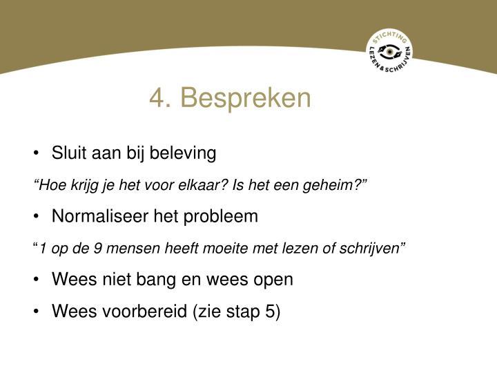 4. Bespreken