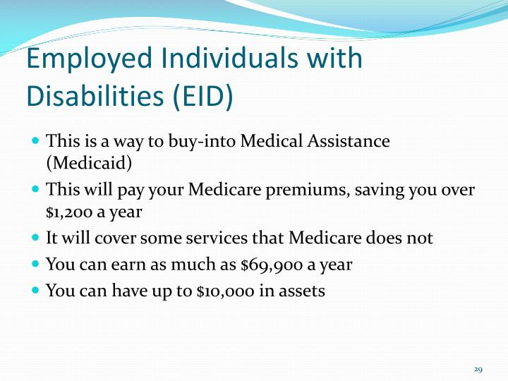 Employed Individuals with Disabilities (EID)