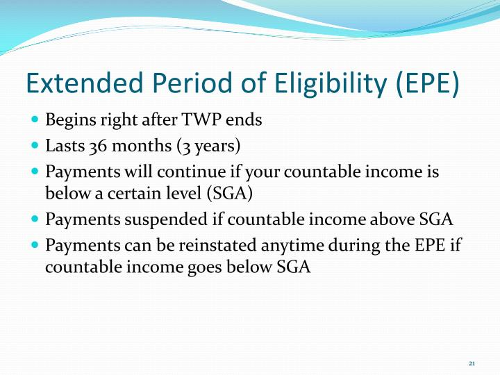 Extended Period of Eligibility (EPE)