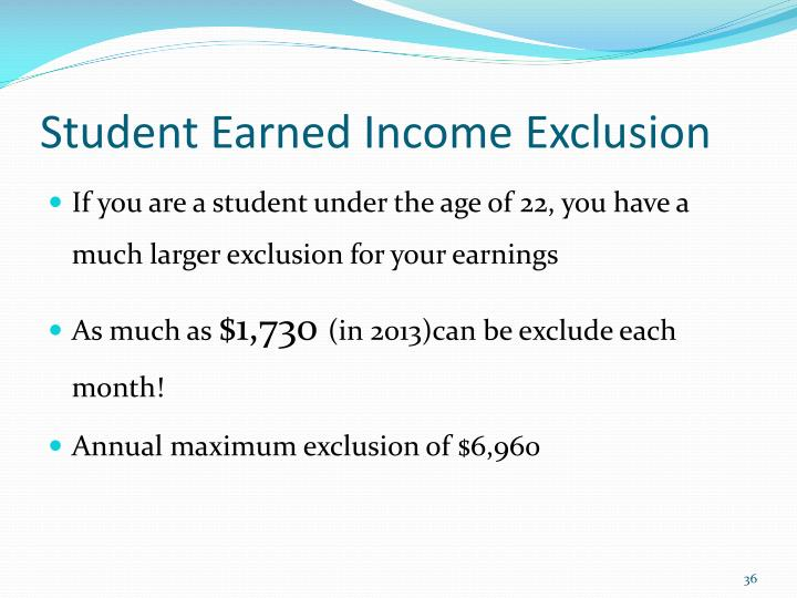 Student Earned Income Exclusion