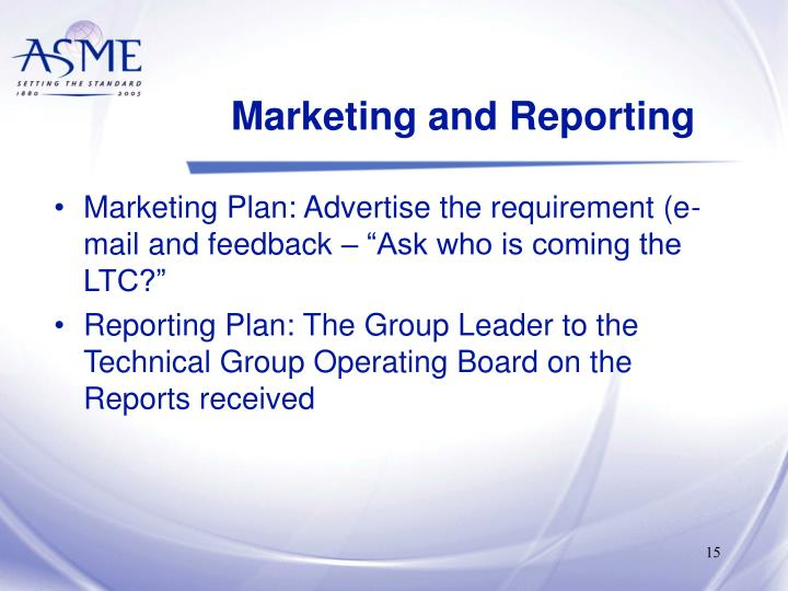Marketing and Reporting