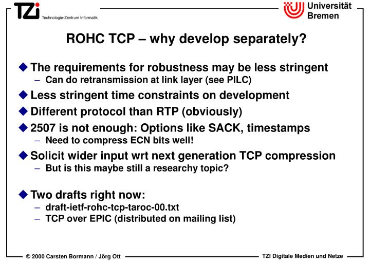 ROHC TCP – why develop separately?