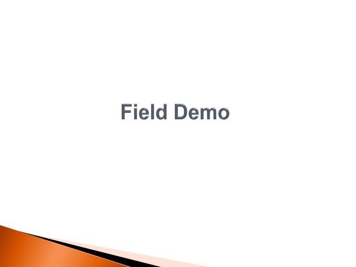 Field Demo