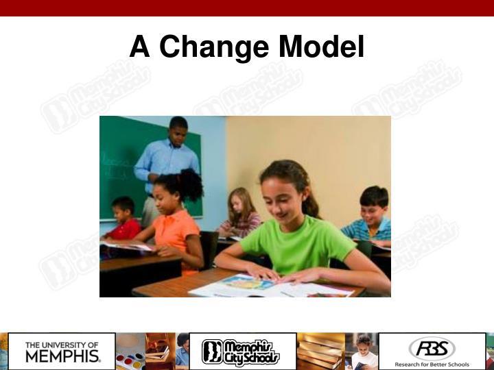 A Change Model