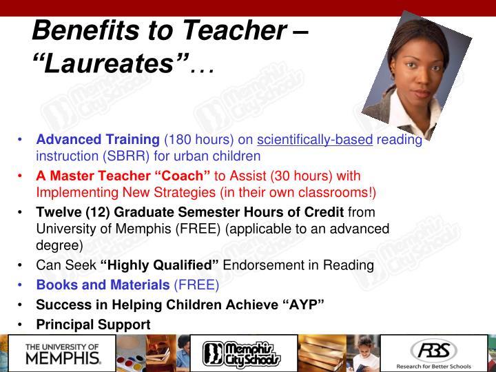 "Benefits to Teacher – ""Laureates"""