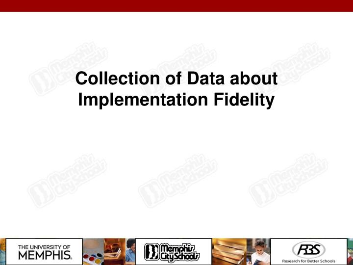 Collection of Data about Implementation Fidelity