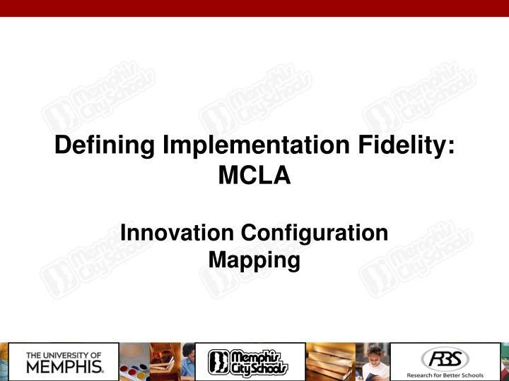 Defining Implementation Fidelity: MCLA