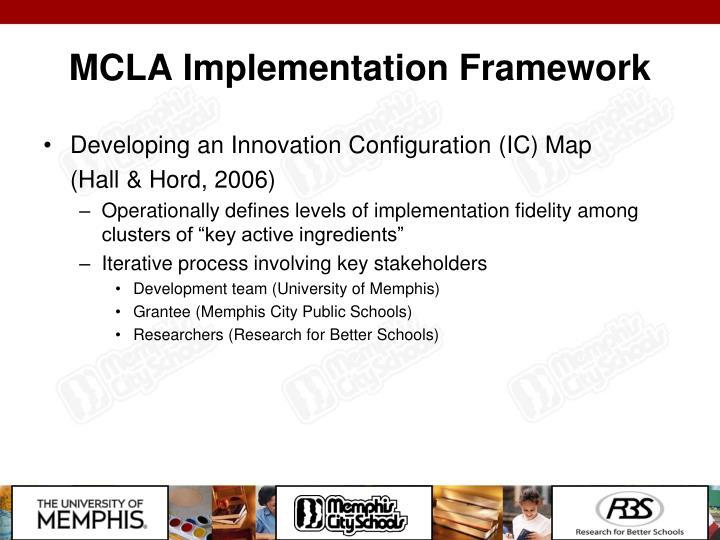 MCLA Implementation Framework