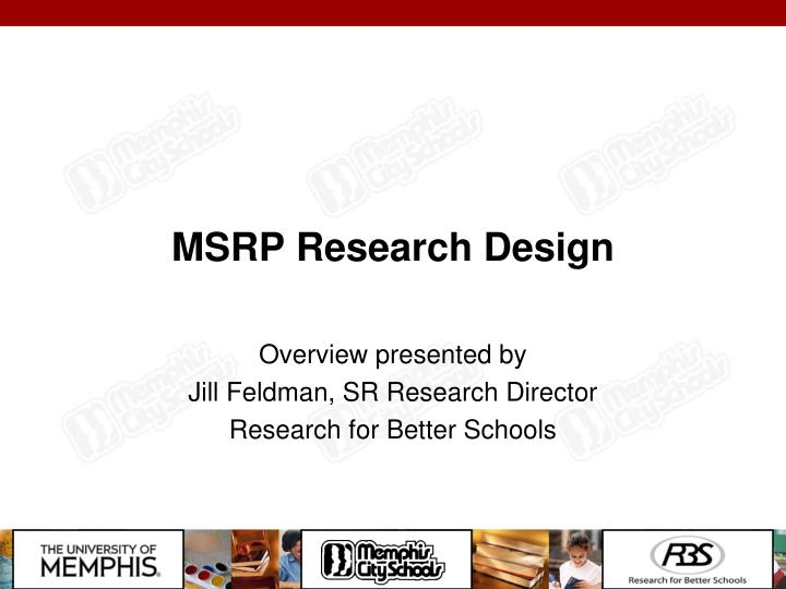 MSRP Research Design