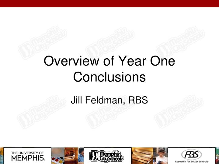Overview of Year One Conclusions