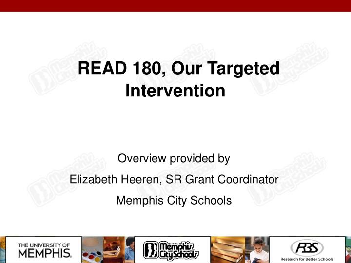 READ 180, Our Targeted Intervention
