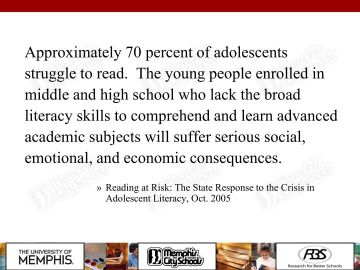 Approximately 70 percent of adolescents