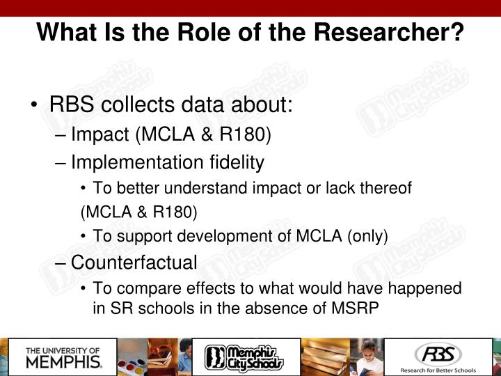 What Is the Role of the Researcher?