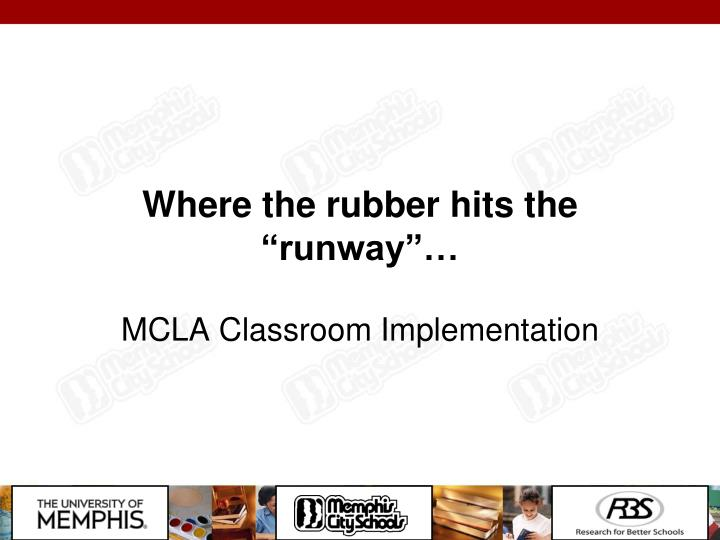"""Where the rubber hits the """"runway""""…"""
