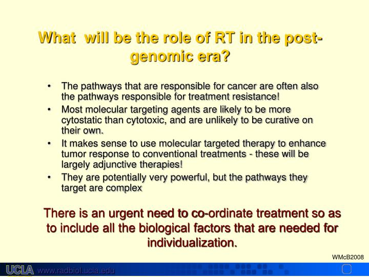 The pathways that are responsible for cancer are often also the pathways responsible for treatment resistance!