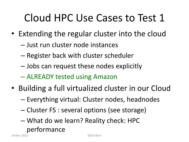 Cloud HPC Use Cases to Test 1