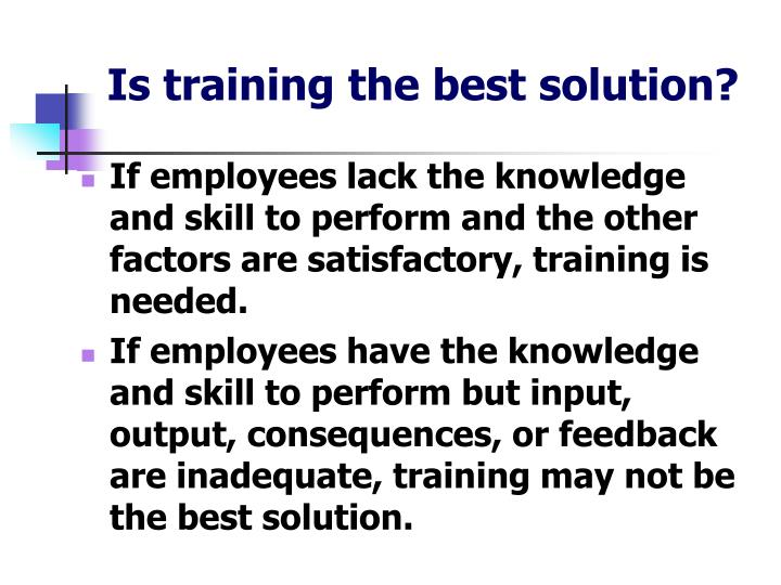 Is training the best solution?
