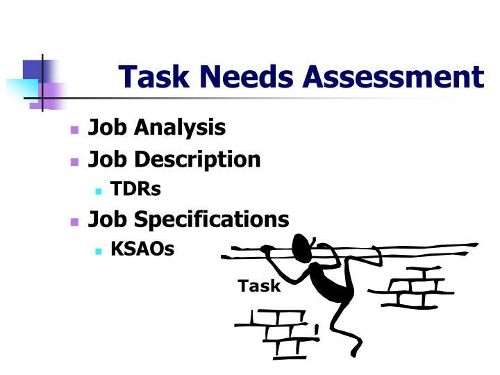 Task Needs Assessment