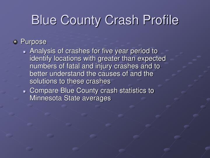Blue County Crash Profile