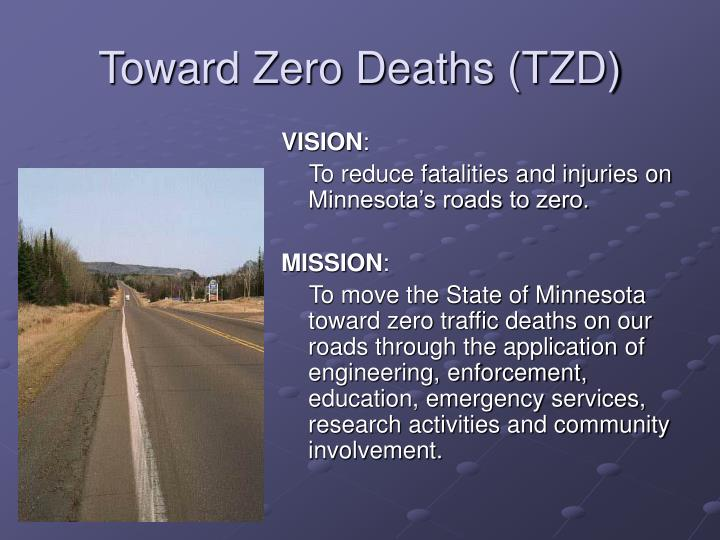 Toward Zero Deaths (TZD)