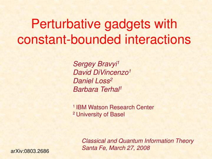 Perturbative gadgets with constant bounded interactions